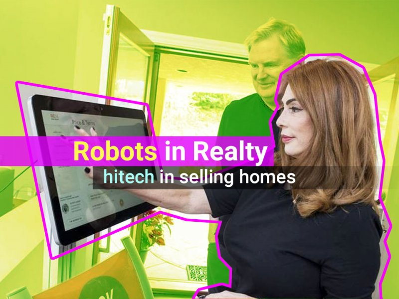 Soon robots can sell your next home